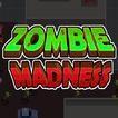 Zombie Madness