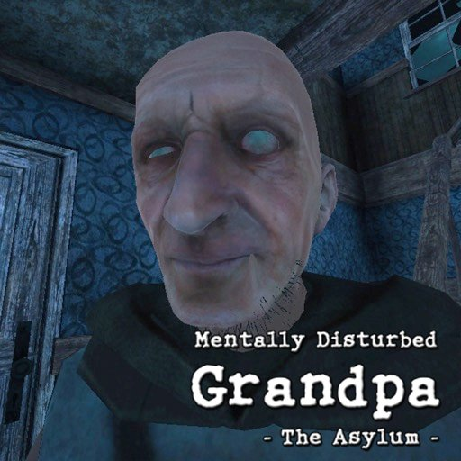 play Mentally Disturbed Grandpa - The Asylum