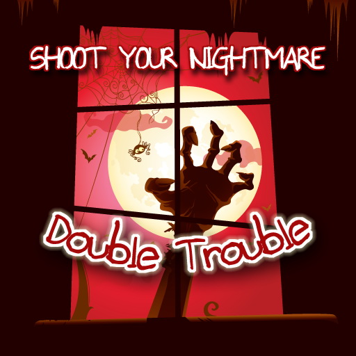 play Shoot Your Nightmare - Double Trouble